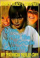 Love, from the fifth grade celebrity