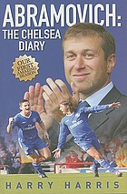 Abramovich : the Chelsea diary