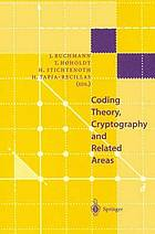 Coding theory, cryptography, and related areas : proceedings of an International Conference on Coding Theory, Cryptography, and Related Areas, held in Guanajuato, Mexico, in April 1998