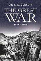 The Great War, 1914-1918