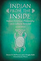 Indian from the inside : native American philosophy and cultural renewal