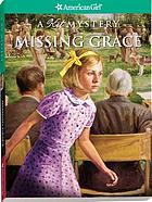 Missing Grace : a Kit mystery