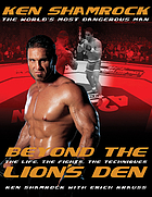 Beyond the lion's den
