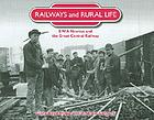 Railways and rural life : SWA Newton and the Great Central Railway