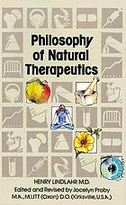 Natural therapeutics vol 1 Philosophy of natural therapeutics