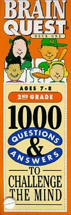 Brain quest : 1000 questions to challenge the mind ages 7 - 8, 2nd grade