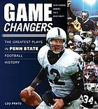 Game changers : the greatest plays in Penn State football history