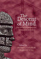 The descent of mind : psychological perspectives on hominid evolution