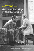 The wrong door the complete plays of Natalia Ginzburg