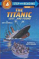 The Titanic, lost-- and found