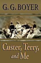 Custer, Terry, and me