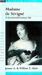 Madame de Sévigné : a seventeenth-century life