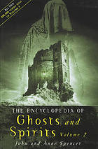 Encyclopedia of ghosts and spirits. Vol. 2