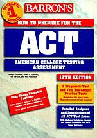 How to prepare for the ACT, American College Testing Assessment
