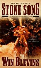 Stone song : a novel of the life of Crazy Horse