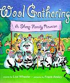 Wool gathering : a sheep family reunion