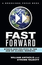 Fast forward : ethics and politics in the age of global warming