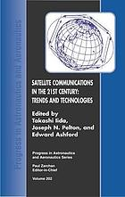 Satellite communications in the 21st century : trends and technologies