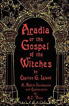 Aradia : gospel of the witchesAradia : or the gospel of the witches