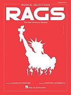 Rags : the new American musical