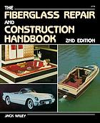 The fiberglass repair and construction handbook