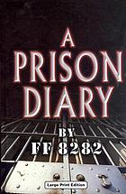 A prison diary. FF8282