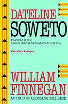 Dateline Soweto : travels with black South African reporters