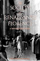 The society of Renaissance Florence : a documentary study