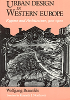 Urban design in Western Europe : regime and architecture, 900-1900