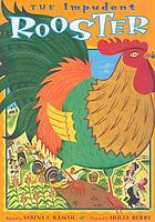 The impudent rooster