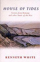 House of tides : letters from Brittany and other lands of the West