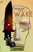 The Sandman. vol. 10, The wake