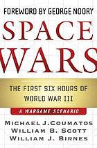 Space wars : the first six hours of World War III