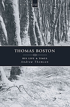 Thomas Boston : a heart for service