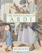 The adventures of Abdi