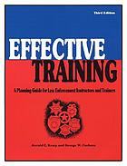 Effective training : a planning guide for law enforcement instructors and trainers