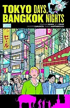Tokyo Days, Bangkok Nights Jonathan Vankin, writer ; Seth Fisher, artist (Tokyo) ; Giuseppe Camuncoli, penciller (Bangkok) ; Shawn Martinbrough, inker (Bangkok) ; Comicraft, letters ; Chris Chuckry, colors (Tokyo) ; Hi-Fi, colors (Bangkok)
