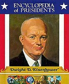 Dwight D. Eisenhower : thirty-fourth president of the United States