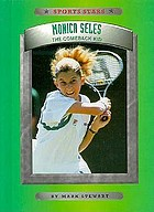 Monica Seles : the comeback kid