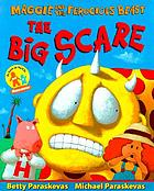 Maggie and the Ferocious beast : the big scare