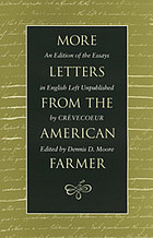 More letters from the American farmer : an edition of the essays in English left unpublished by Crèvecoeur