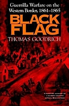 Black flag : guerrilla warfare on the western border, 1861-1865