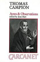 Ayres & observations : selected poems of Thomas Campion