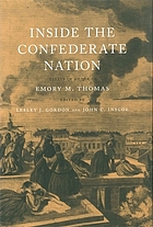 Inside the Confederate nation : essays in honor of Emory M. Thomas