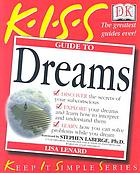 K.I.S.S. guide to dreams