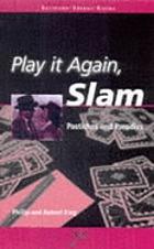 Play it again, Slam