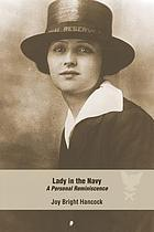Lady in the Navy; a personal reminiscence