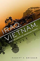 Iraq, Vietnam and the limits of American power