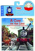 A cow on the line [and other Thomas the tank engine stories]