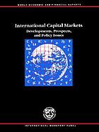 International capital markets : developments, prospects, and key policy issues